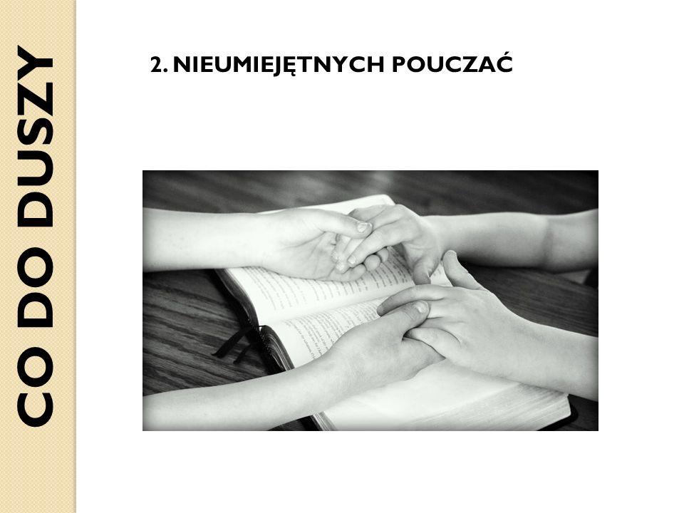 2. NIEUMIEJĘTNYCH POUCZAĆ