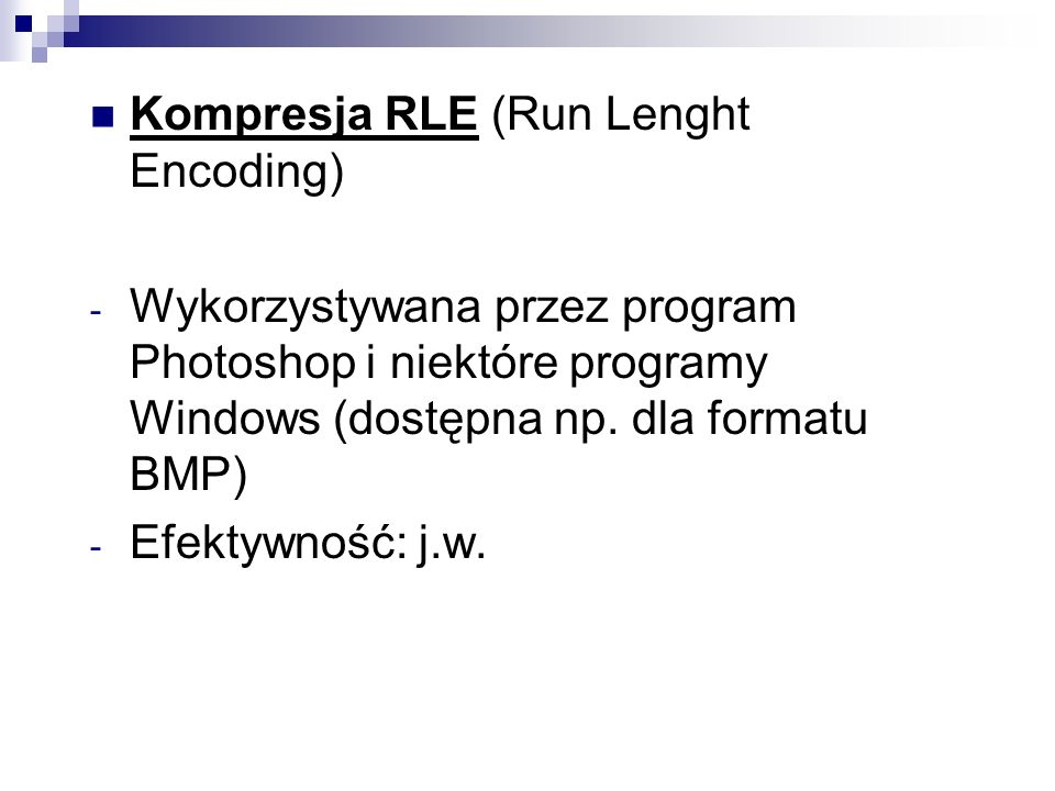 Kompresja RLE (Run Lenght Encoding)