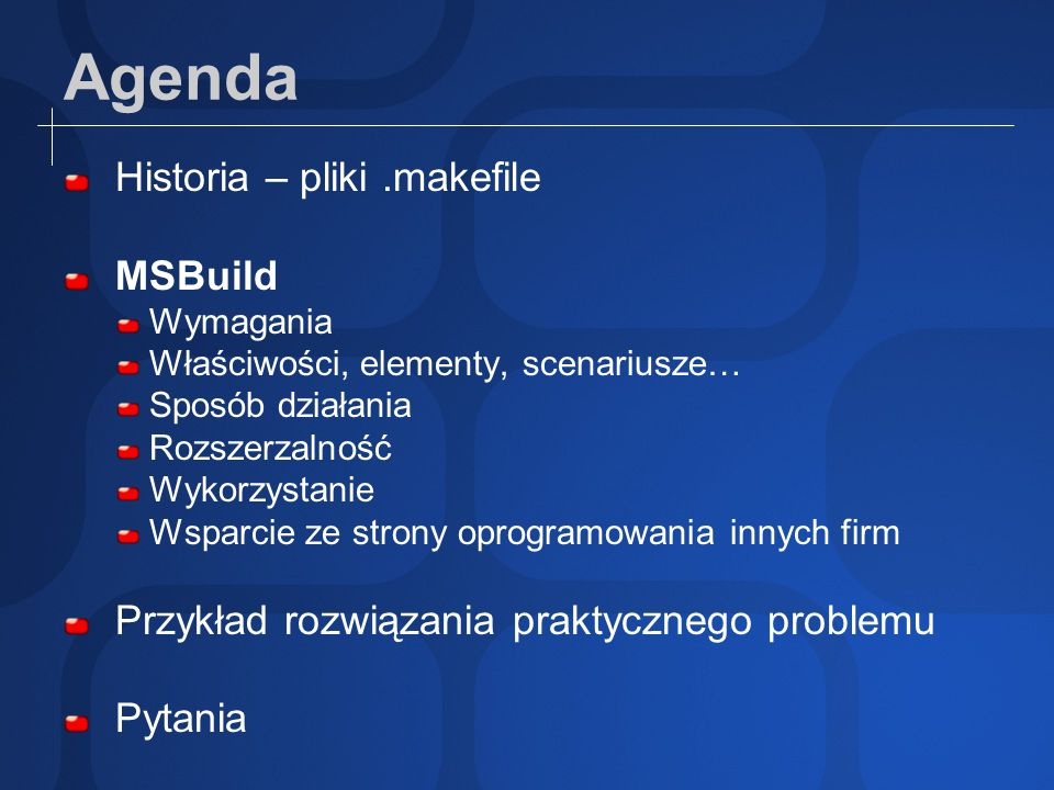 Agenda Historia – pliki .makefile MSBuild