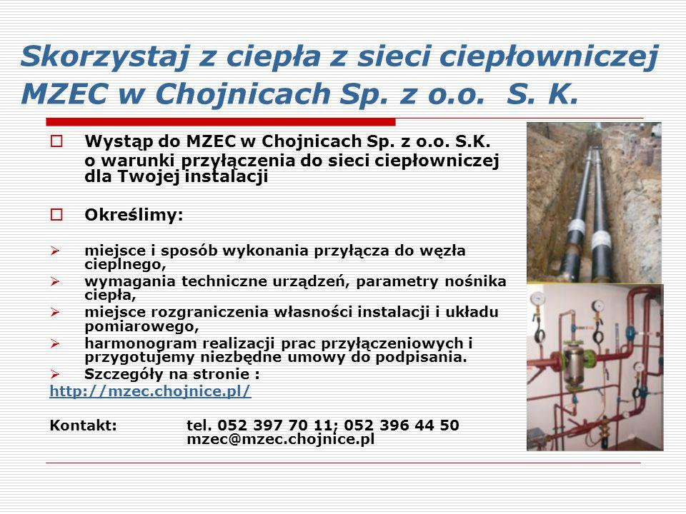Skorzystaj z ciepła z sieci ciepłowniczej MZEC w Chojnicach Sp. z o. o