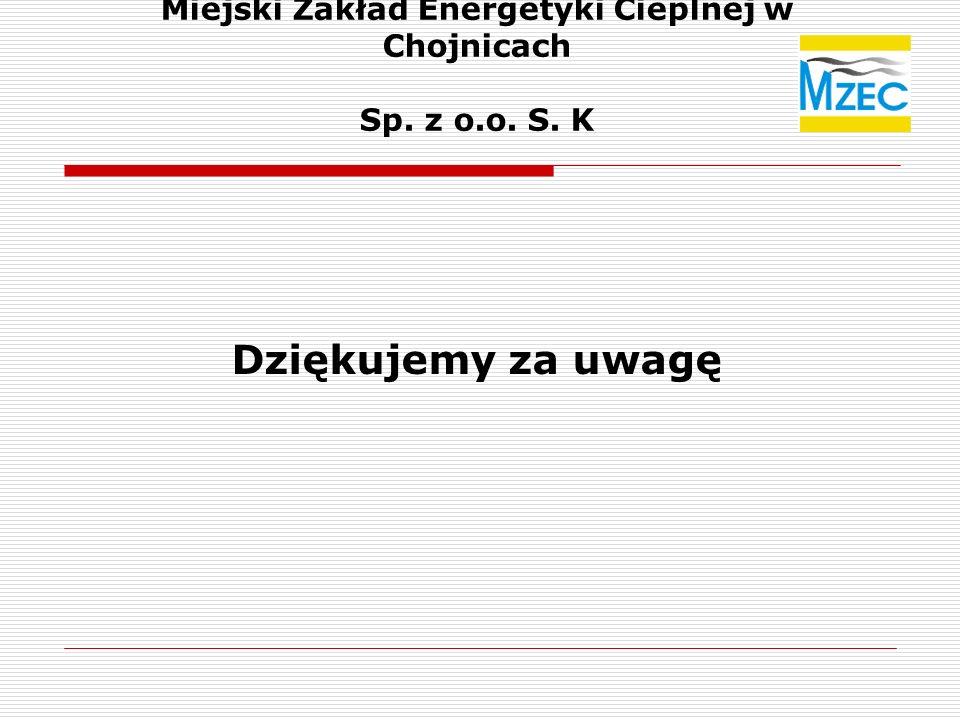 Miejski Zakład Energetyki Cieplnej w Chojnicach Sp. z o.o. S. K