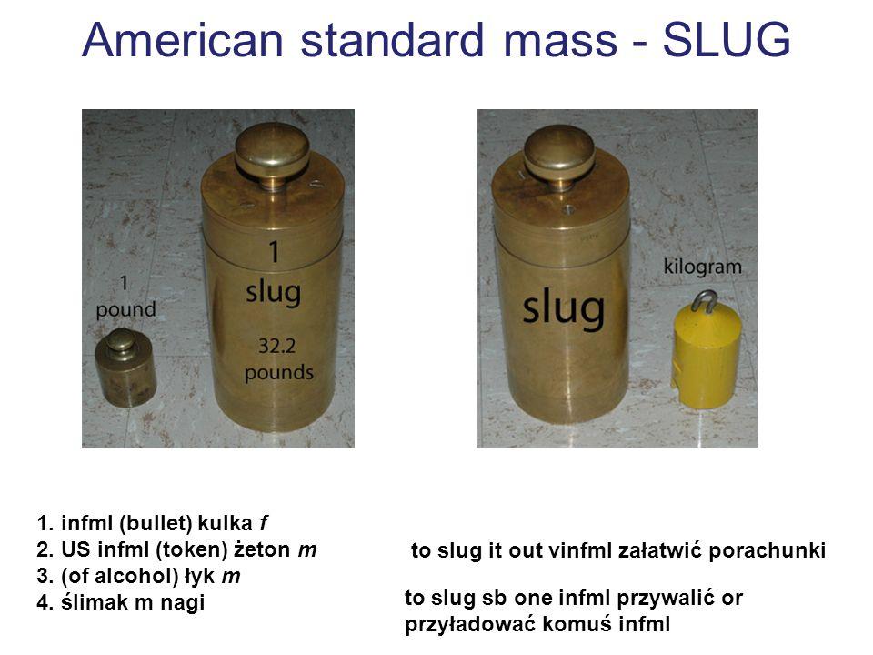 American standard mass - SLUG