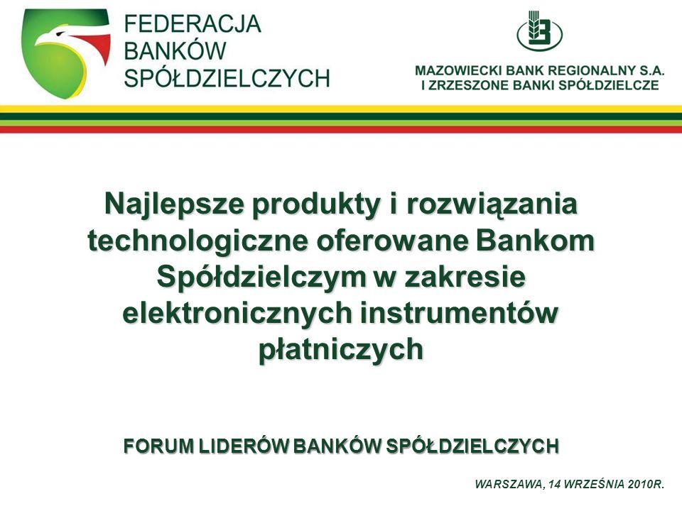 elektronicznych instrumentów FORUM LIDERÓW BANKÓW SPÓŁDZIELCZYCH