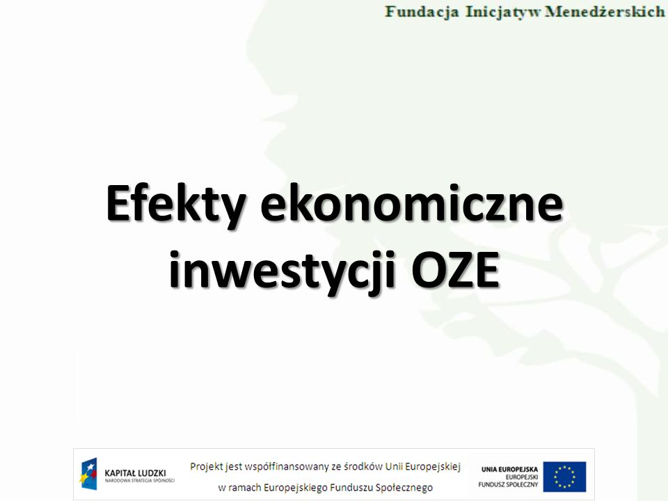 Efekty ekonomiczne inwestycji OZE