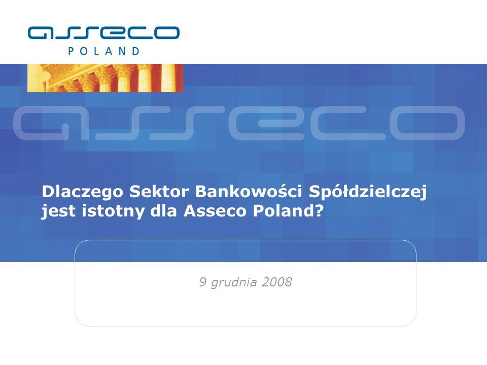 Dlaczego Sektor Bankowości Spółdzielczej jest istotny dla Asseco Poland