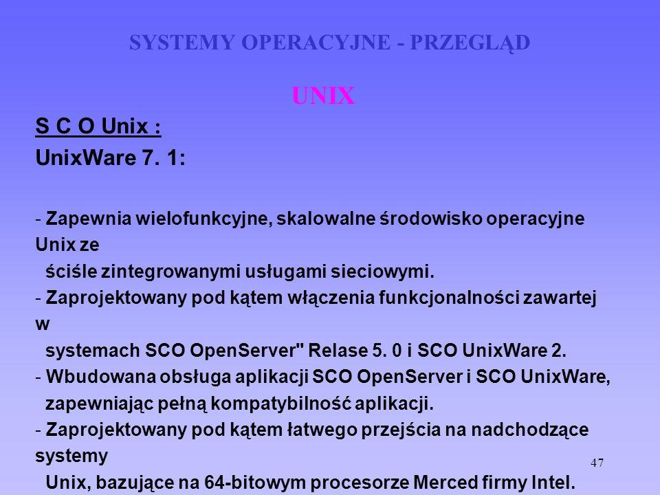SYSTEMY OPERACYJNE - PRZEGLĄD