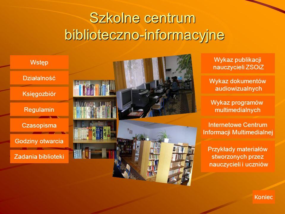 Szkolne centrum biblioteczno-informacyjne