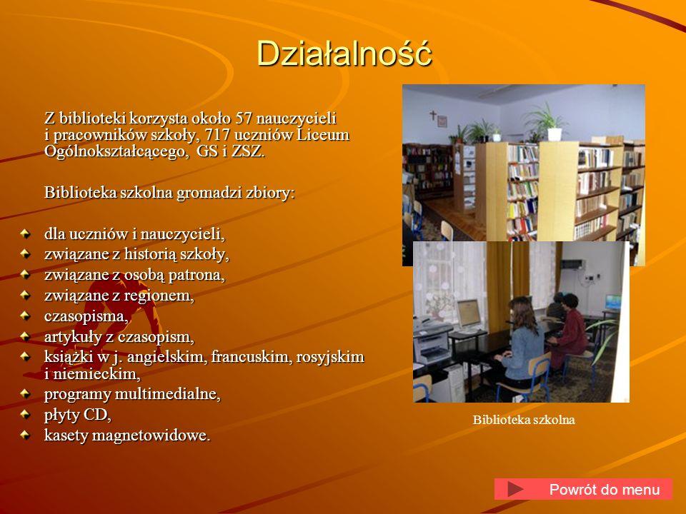 DziałalnośćZ biblioteki korzysta około 57 nauczycieli i pracowników szkoły, 717 uczniów Liceum Ogólnokształcącego, GS i ZSZ.