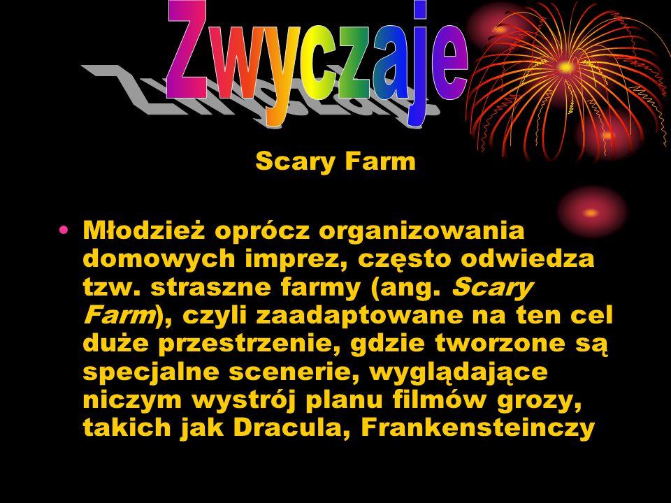 Zwyczaje Scary Farm.
