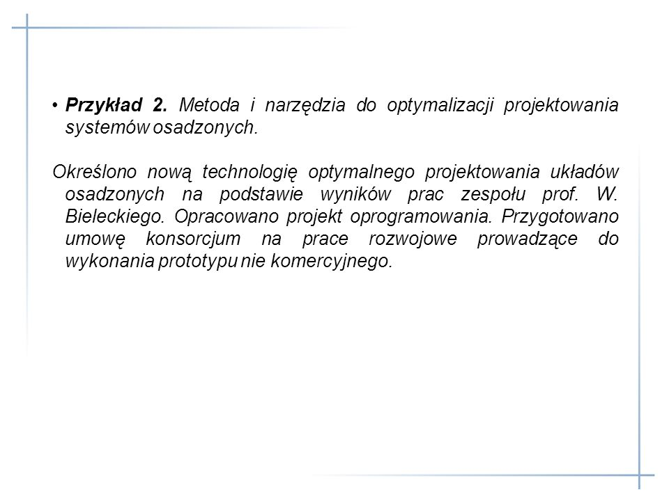 Przykład 2. Metoda i narzędzia do optymalizacji projektowania systemów osadzonych.