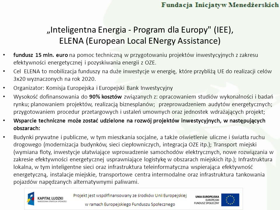 """Inteligentna Energia - Program dla Europy (IEE), ELENA (European Local ENergy Assistance)"