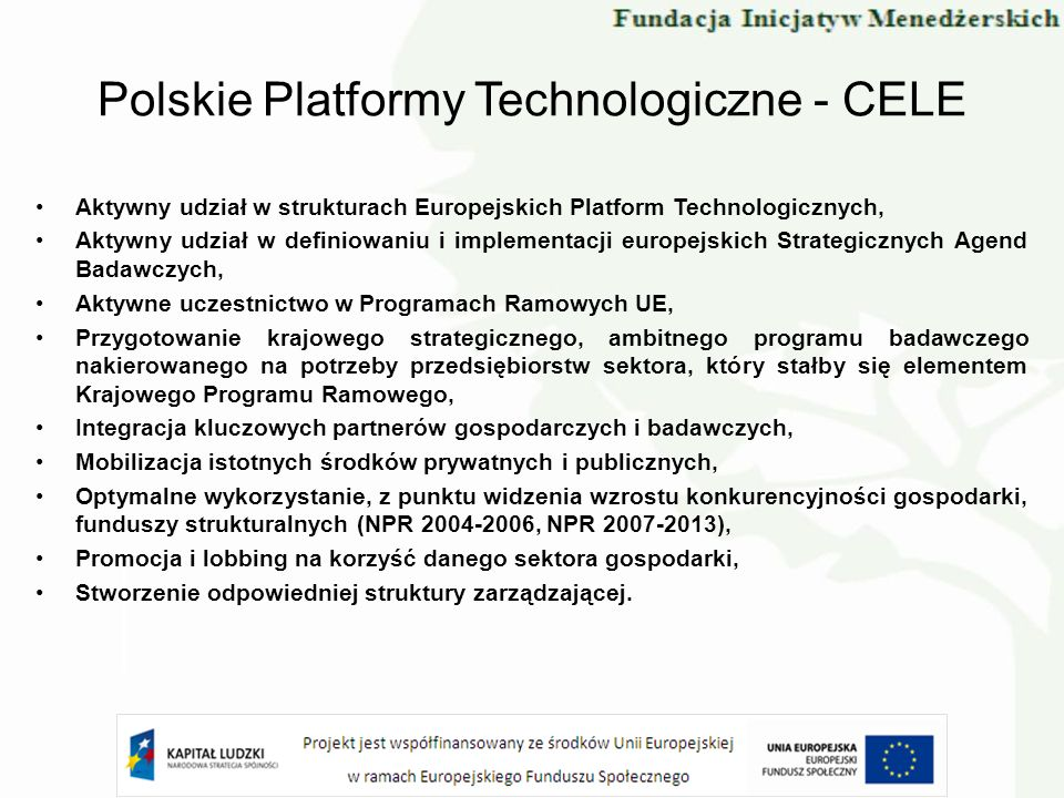 Polskie Platformy Technologiczne - CELE
