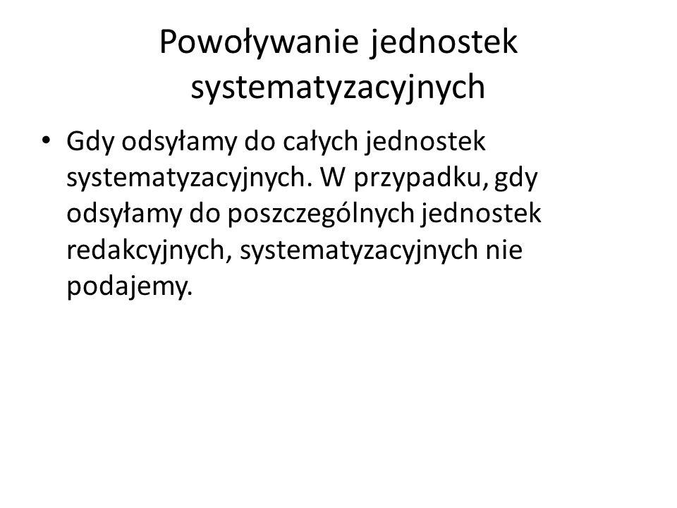 Powoływanie jednostek systematyzacyjnych