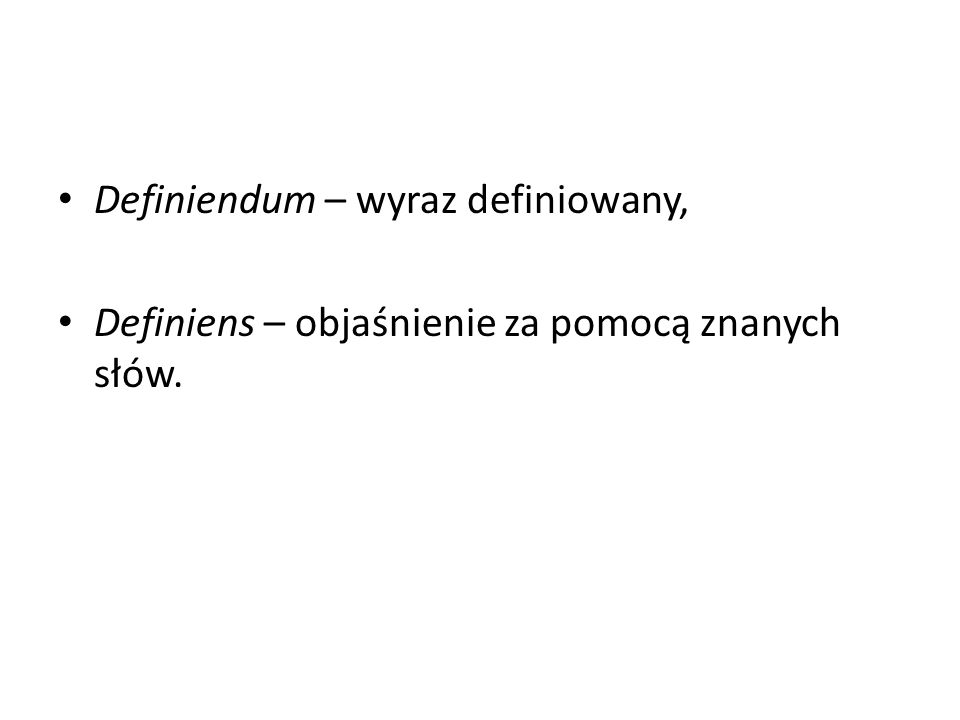 Definiendum – wyraz definiowany,