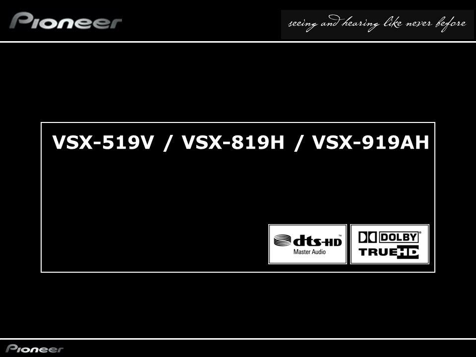 VSX-519V / VSX-819H / VSX-919AH