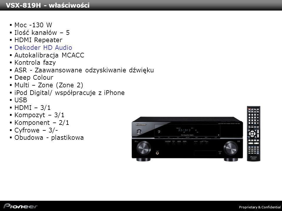 VSX-819H - właściwości Moc -130 W. Ilość kanałów – 5. HDMI Repeater. Dekoder HD Audio. Autokalibracja MCACC.