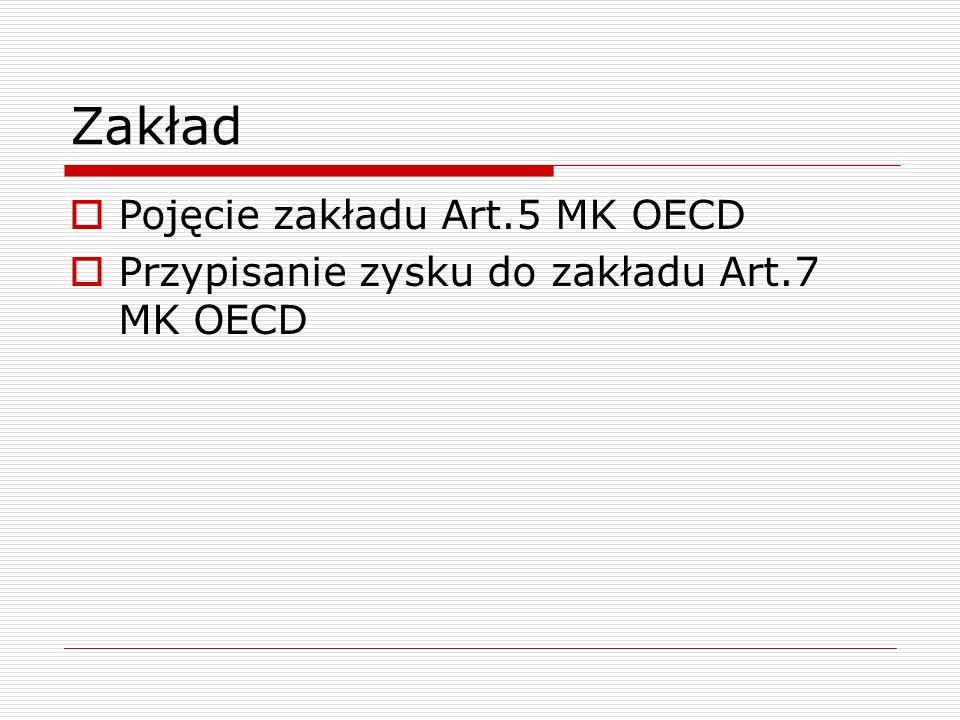 Zakład Pojęcie zakładu Art.5 MK OECD