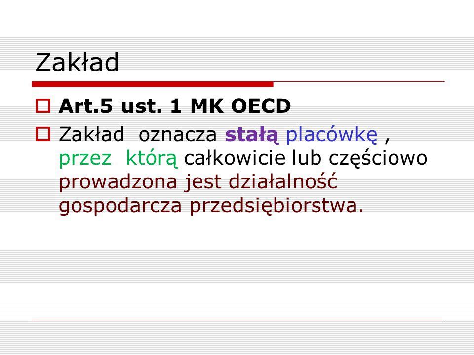 Zakład Art.5 ust. 1 MK OECD.