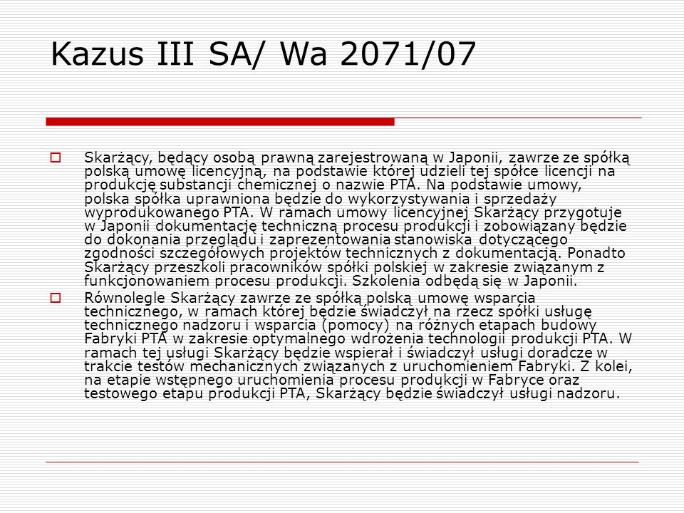 Kazus III SA/ Wa 2071/07