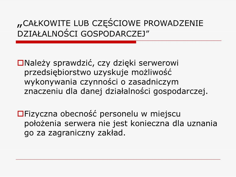 """""""CAŁKOWITE LUB CZĘŚCIOWE PROWADZENIE DZIAŁALNOŚCI GOSPODARCZEJ"""