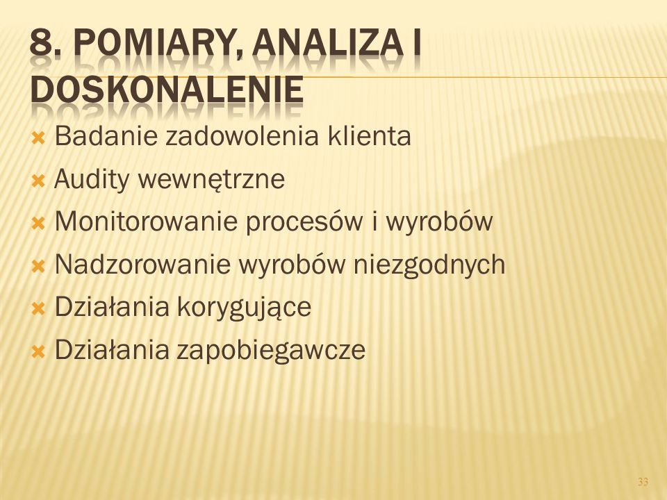 8. Pomiary, analiza i doskonalenie