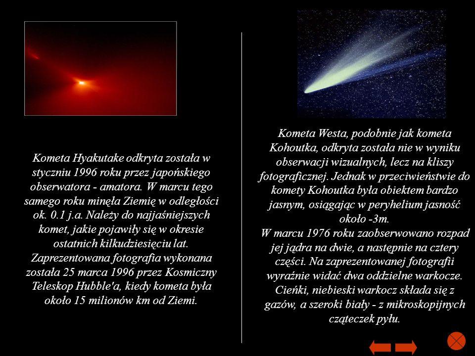 Kometa Westa, podobnie jak kometa Kohoutka, odkryta została nie w wyniku obserwacji wizualnych, lecz na kliszy fotograficznej. Jednak w przeciwieństwie do komety Kohoutka była obiektem bardzo jasnym, osiągając w peryhelium jasność około -3m. W marcu 1976 roku zaobserwowano rozpad jej jądra na dwie, a następnie na cztery części. Na zaprezentowanej fotografii wyraźnie widać dwa oddzielne warkocze. Cieńki, niebieski warkocz składa się z gazów, a szeroki biały - z mikroskopijnych cząteczek pyłu.