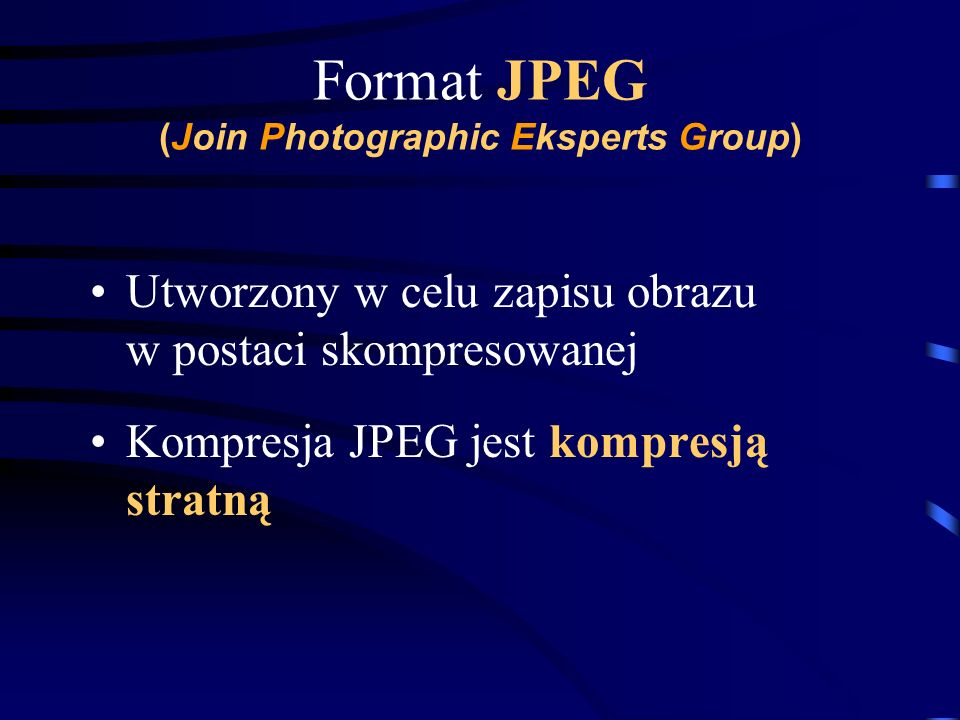Format JPEG (Join Photographic Eksperts Group)