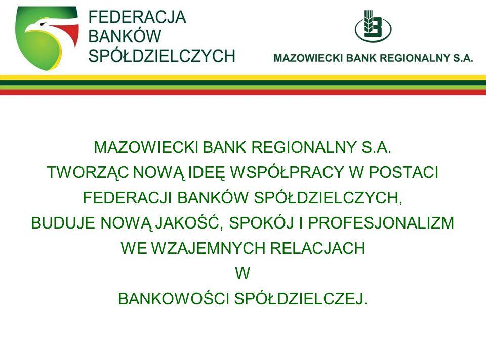 MAZOWIECKI BANK REGIONALNY S. A