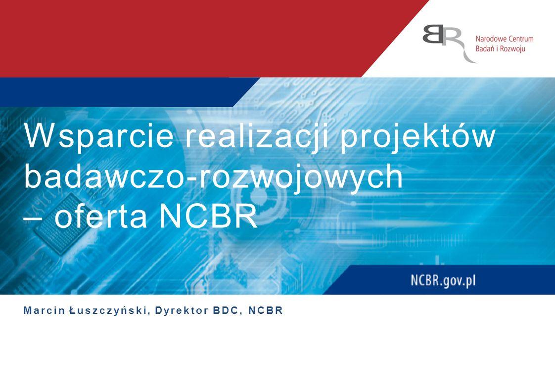Wsparcie realizacji projektów badawczo-rozwojowych – oferta NCBR
