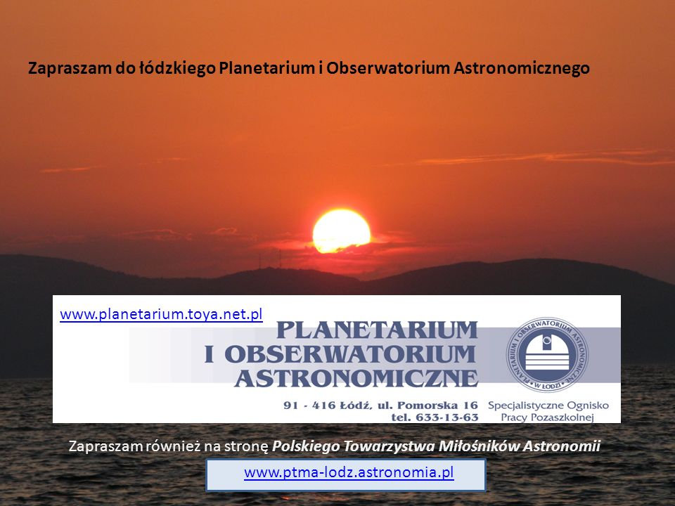 Zapraszam do łódzkiego Planetarium i Obserwatorium Astronomicznego