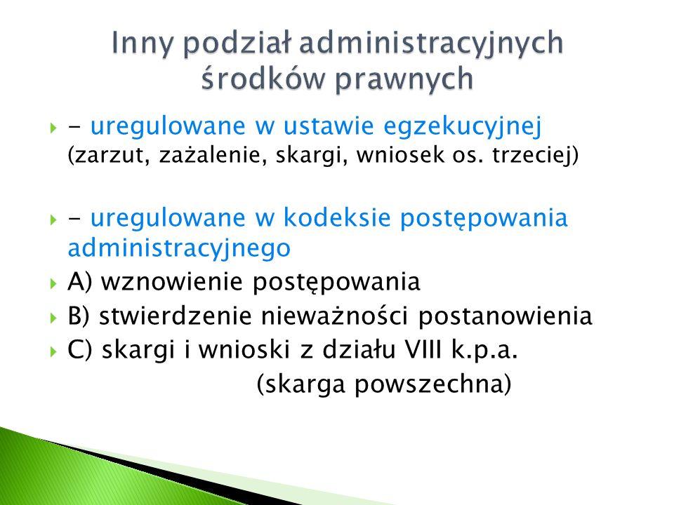 Inny podział administracyjnych środków prawnych