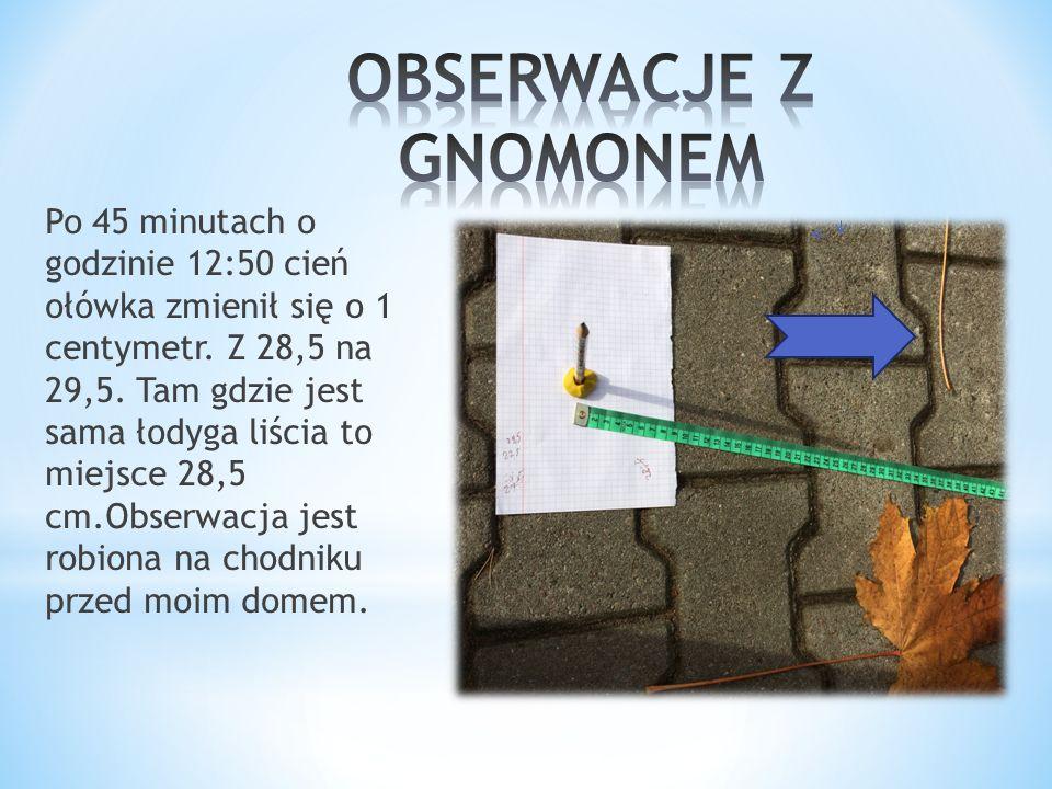 OBSERWACJE Z GNOMONEM
