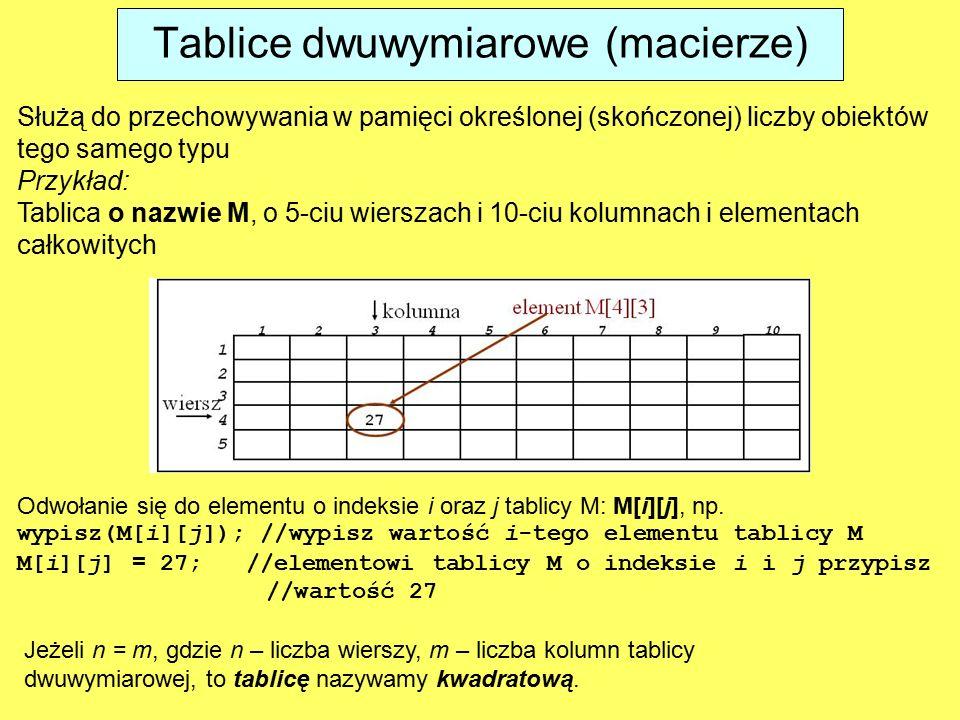 Tablice dwuwymiarowe (macierze)