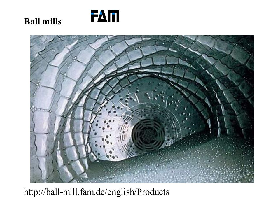 Ball mills http://ball-mill.fam.de/english/Products