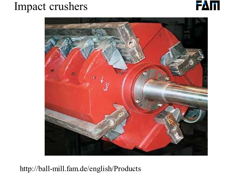 Impact crushers http://ball-mill.fam.de/english/Products