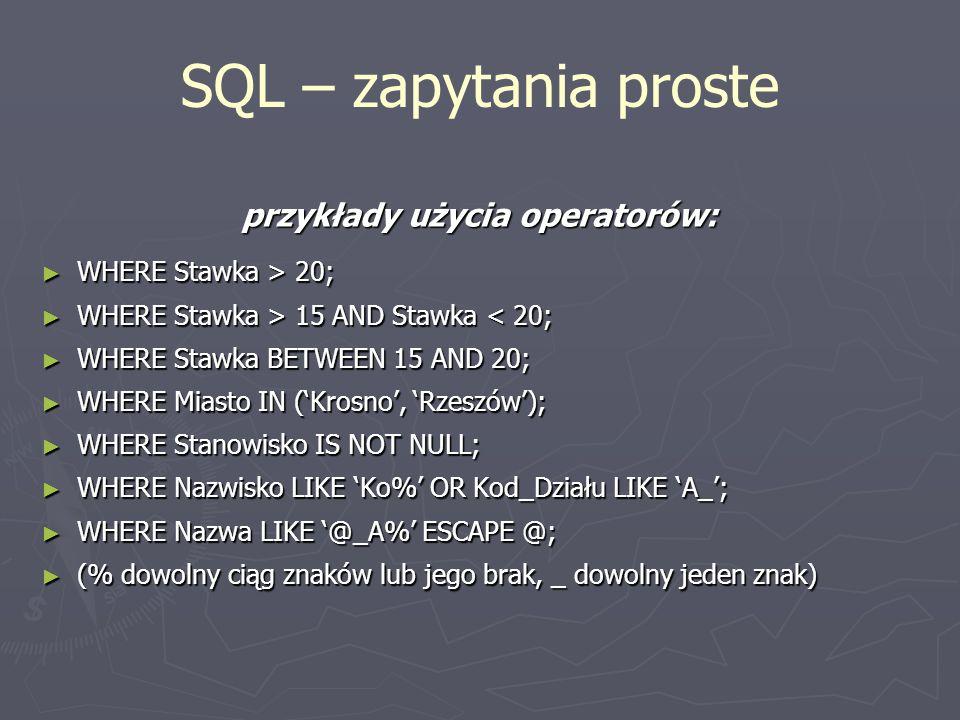przykłady użycia operatorów: