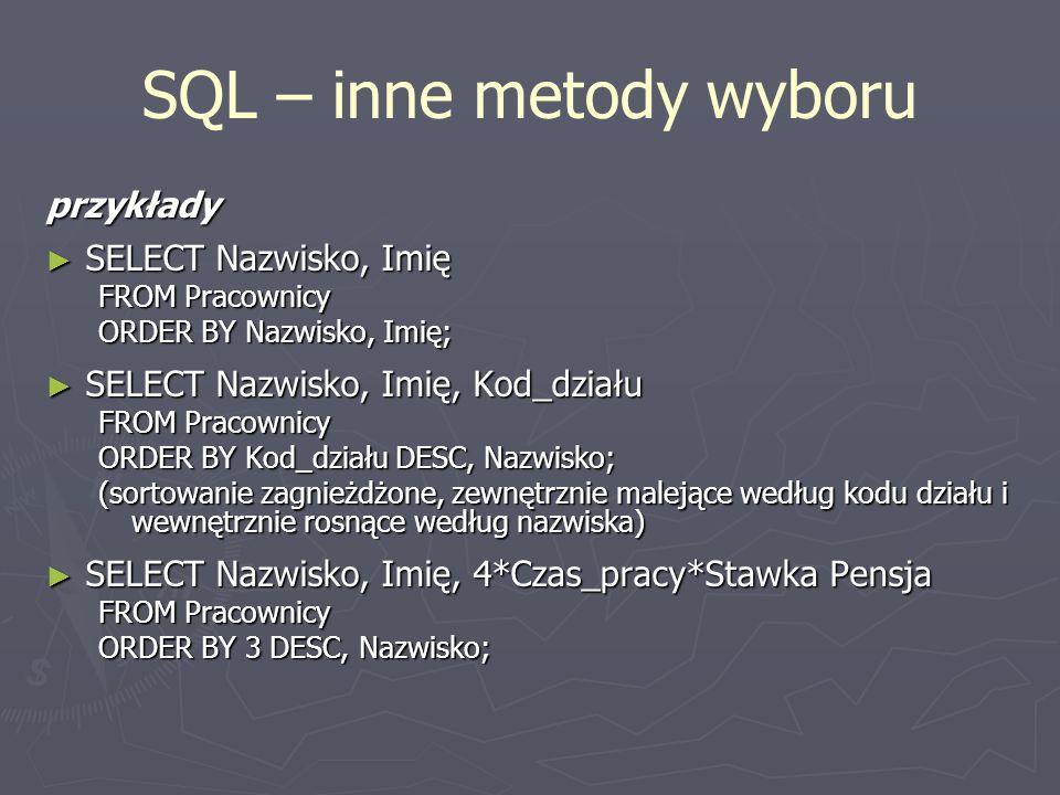 SQL – inne metody wyboru