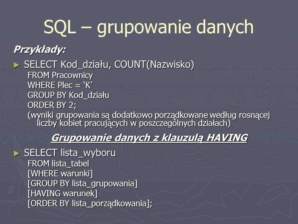 SQL – grupowanie danych