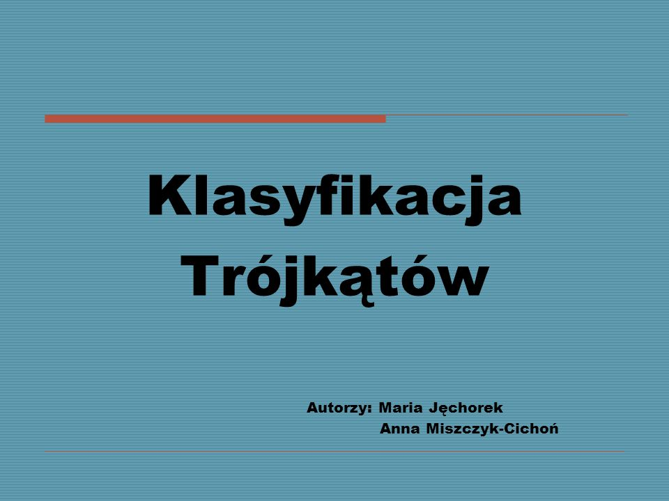 Autorzy: Maria Jęchorek