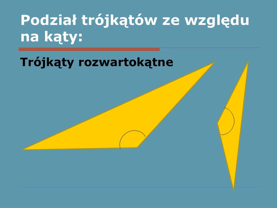 Podział trójkątów ze względu na kąty: