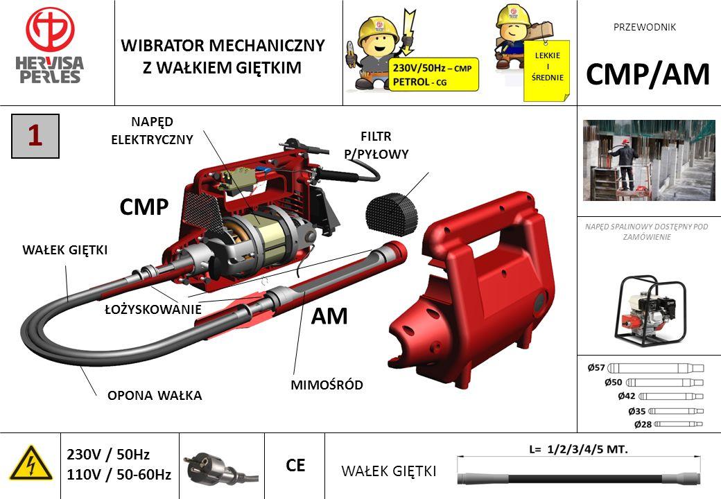 CMP/AM 1 CMP AM CE WIBRATOR MECHANICZNY Z WAŁKIEM GIĘTKIM
