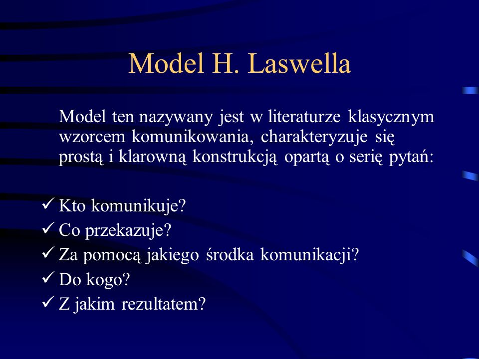 Model H. Laswella