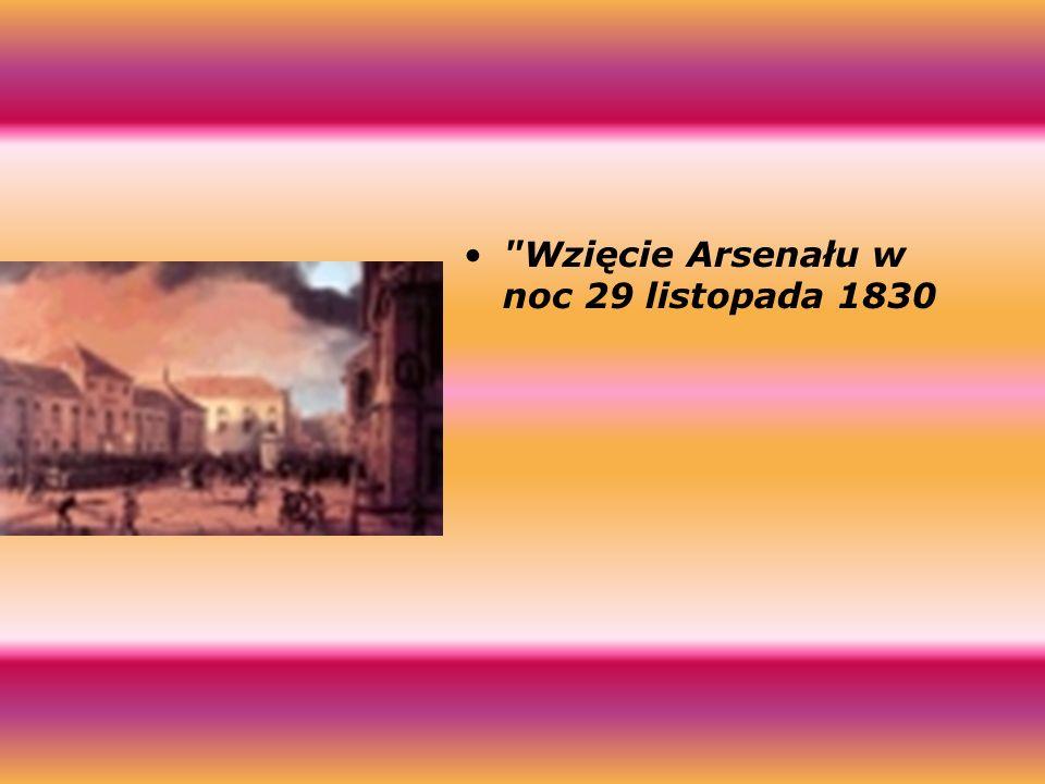 Wzięcie Arsenału w noc 29 listopada 1830