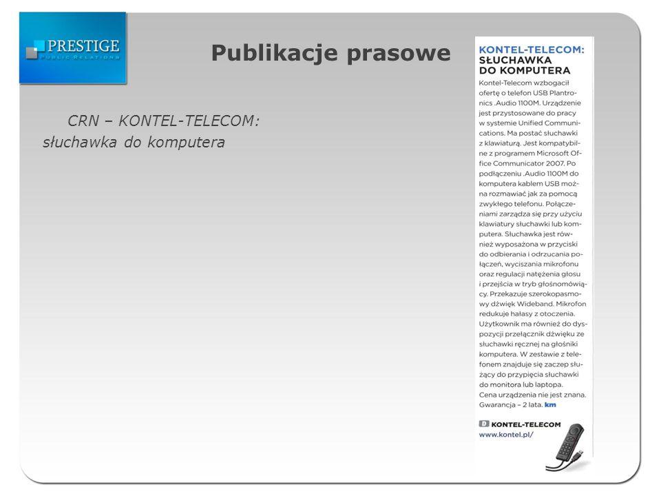 Publikacje prasowe CRN – KONTEL-TELECOM: słuchawka do komputera