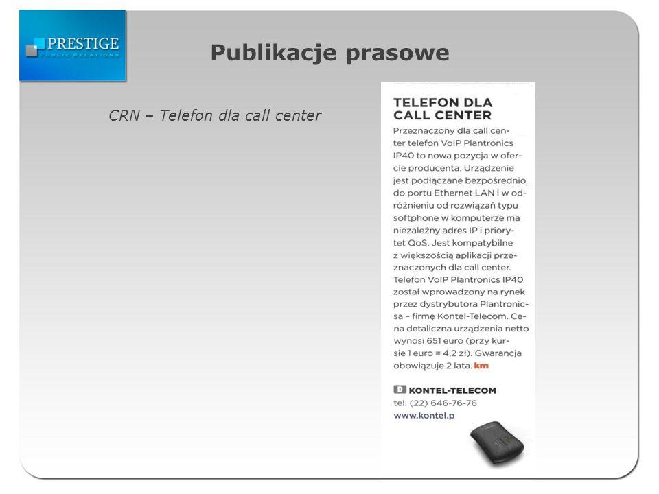 Publikacje prasowe CRN – Telefon dla call center