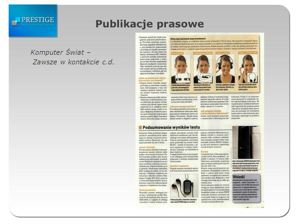 Publikacje prasowe Komputer Świat – Zawsze w kontakcie c.d.