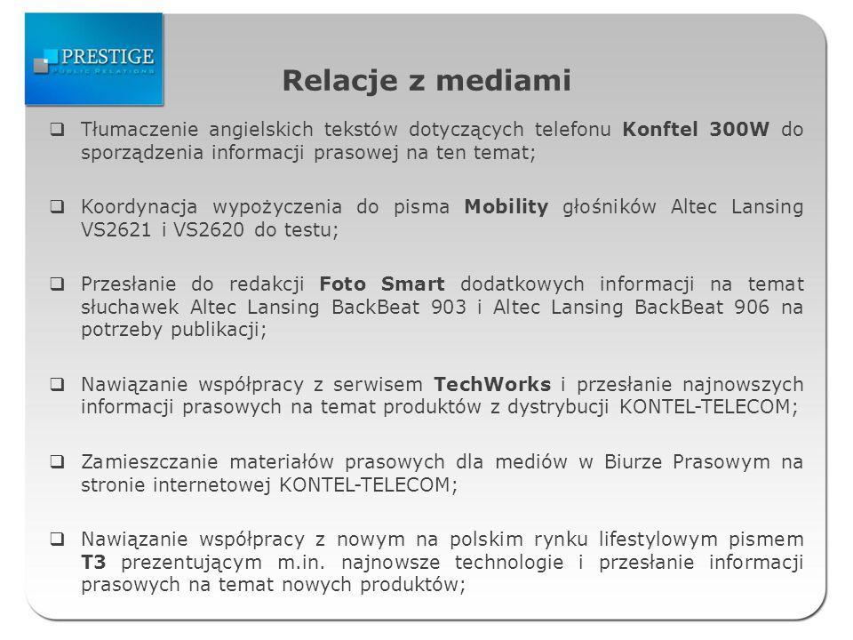 Relacje z mediami Tłumaczenie angielskich tekstów dotyczących telefonu Konftel 300W do sporządzenia informacji prasowej na ten temat;