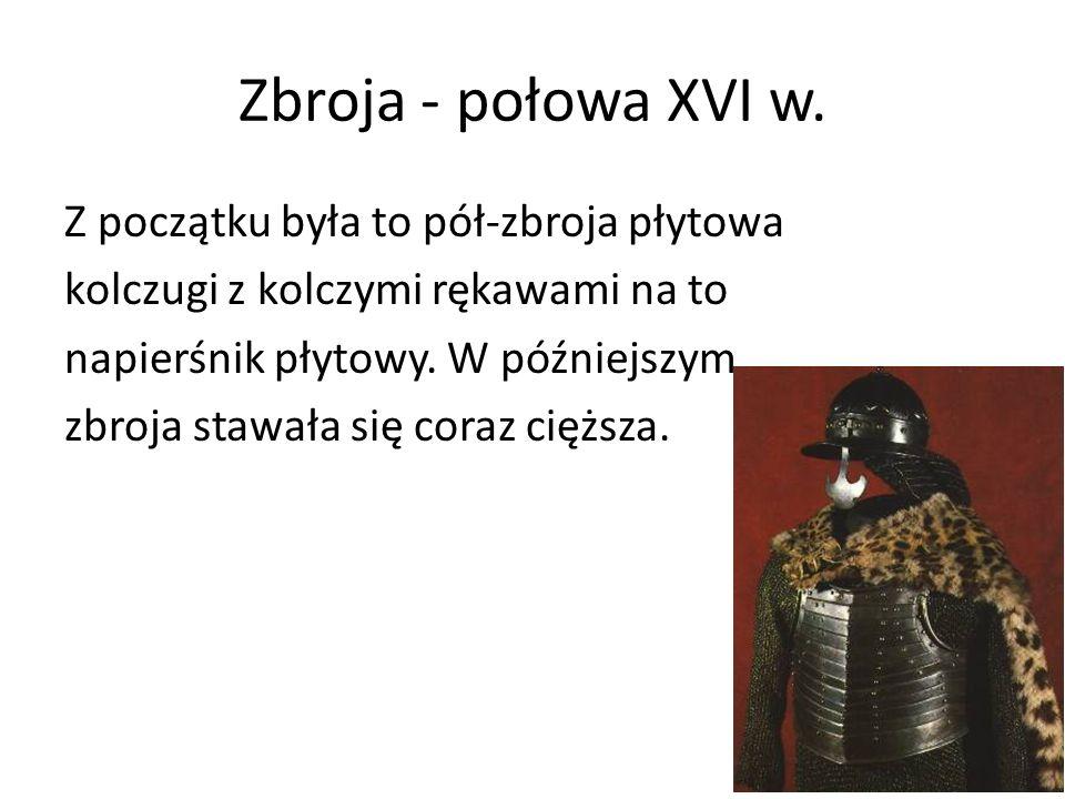 Zbroja - połowa XVI w.