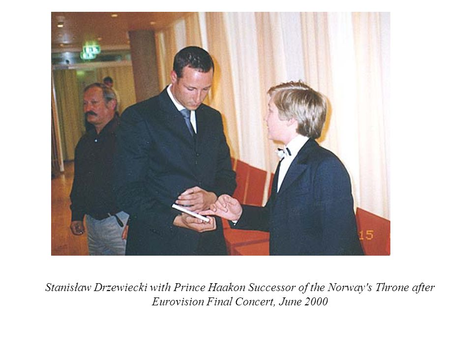 Stanisław Drzewiecki with Prince Haakon Successor of the Norway s Throne after Eurovision Final Concert, June 2000