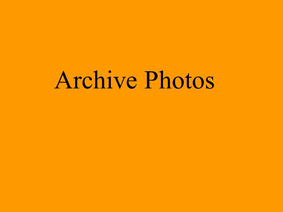 Archive Photos